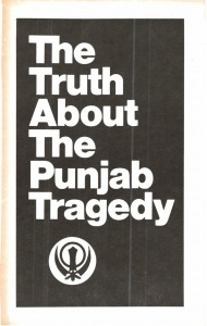 THE TRUTH ABOUT PUNJAB TRAGEDY